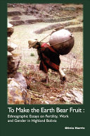 To Make the Earth Bear Fruit