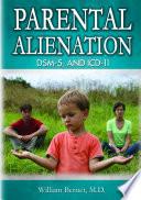 Parental Alienation, DSM-5, and ICD-11