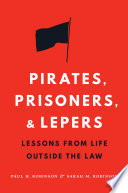 Pirates  Prisoners  and Lepers