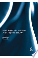 North Korea and Northeast Asian Regional Security