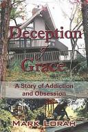 Deception Of Grace