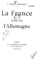 La France jug  e par l Allemagne