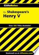 CliffsNotes on Shakespeare's Henry V