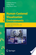 Human Centered Visualization Environments