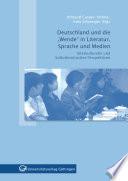 """Deutschland und die """"Wende"""" in Literatur, Sprache und Medien"""