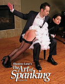 Shadow Lane s the Art of Spanking Volume One