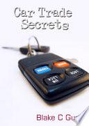 Car Trade Secrets