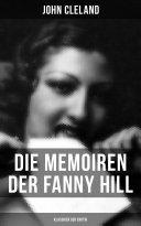 Die Memoiren der Fanny Hill (Klassiker der Erotik)