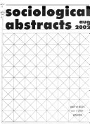 Sociological Abstracts : sociology and related disciplines in the...
