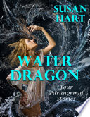 Water Dragon  Four Paranormal Stories