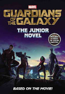 Marvel S Guardians Of The Galaxy The Junior Novel