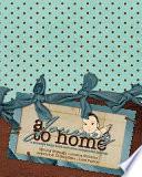 A Journey to Go Home Book PDF