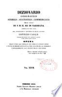 Dizionario geografico storico statistico commerciale degli stati di S  M  il re di Sardegna