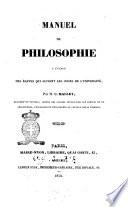 Manuel de philosophie a l usage des   l  ves qui suivent les cours de l universit   par m  C  Mallet