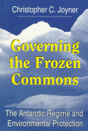 Governing The Frozen Commons : of extremes. it is the coldest, highest, driest,...