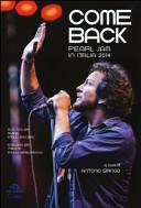 Come back. Pearl Jam in Italia 2014