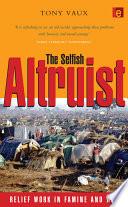 The Selfish Altruist