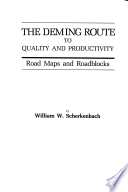 The Deming Route to Quality and Productivity