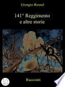 141   Reggimento e altre storie