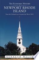 The Economic History of Newport Rhode Island