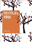 Textiles Now