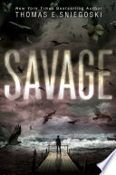 Ebook Savage Epub Thomas E. Sniegoski Apps Read Mobile