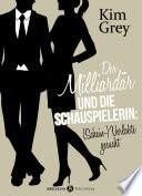 Der Milliardär und die Schauspielerin: (Schein-)Verlobte gesucht, 6