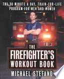 The Firefighter s Workout Book