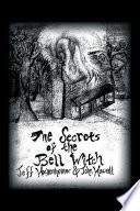The Secrets of the Bell Witch