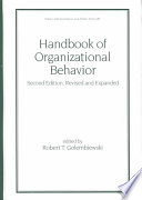 Handbook Of Organizational Behavior Second Edition Revised And Expanded