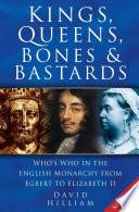 Kings Queens Bones Bastards