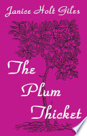 The Plum Thicket And Writing Career In Kentucky