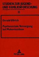 Psychosoziale Versorgung bei Mukoviszidose