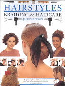 Hairstyles, Braiding and Haircare