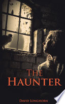 The Haunter  The Sentinels Series Book 2