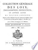 Collection generale des lois, proclamations, instructions et autres actes du pouvoir executif