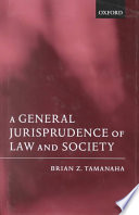 A General Jurisprudence of Law and Society