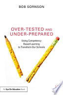 Over Tested and Under Prepared