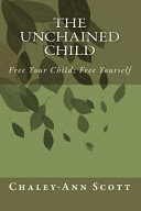 The Unchained Child
