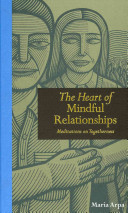The Heart Of Mindful Relationships