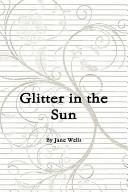 Glitter in the Sun