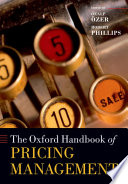 The Oxford Handbook Of Pricing Management : across industries, environments, and methodologies....
