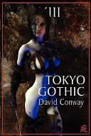 Ebook Tokyo Gothic Epub David Conway Apps Read Mobile