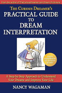 The Curious Dreamer S Practical Guide To Dream Interpretation