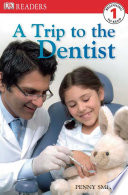 Dk Readers L1 A Trip To The Dentist