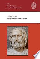 Euripides und die Heilkunde