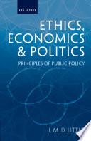 Ethics  Economics  and Politics