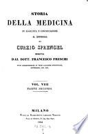 Storia prammatica della medicina     tradotta dal tedesco in Italiano dal D  R  Arrigoni  2  ed      e continuata fino a questi ultimi anni per cura del Francesco Freschi