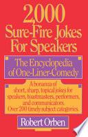 2,000 Sure-Fire Jokes for Speakers