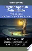 English Spanish Polish Bible The Gospels Iii Matthew Mark Luke John